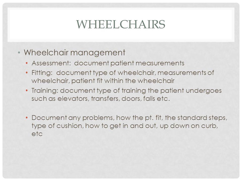 Wheelchairs Wheelchair management