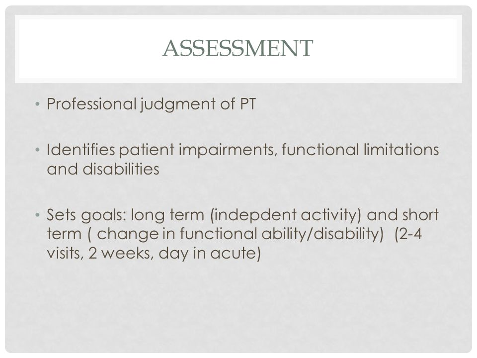 Assessment Professional judgment of PT