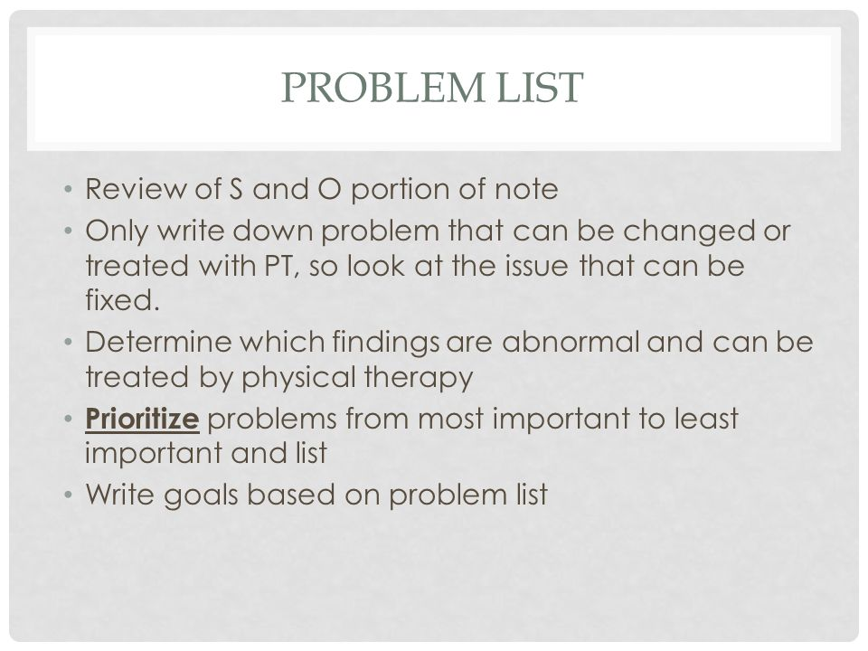 Problem List Review of S and O portion of note