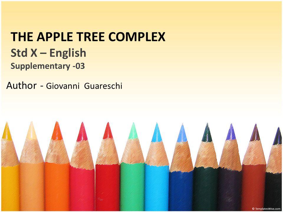 THE APPLE TREE COMPLEX Std X – English Supplementary -03