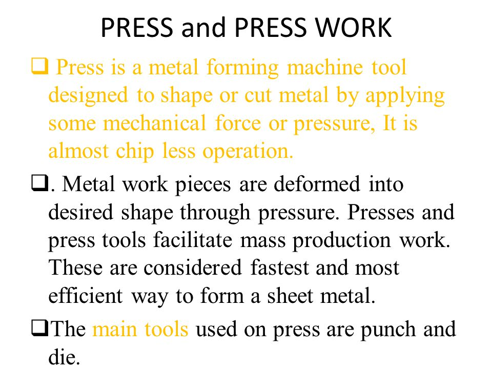 PRESS and PRESS WORK