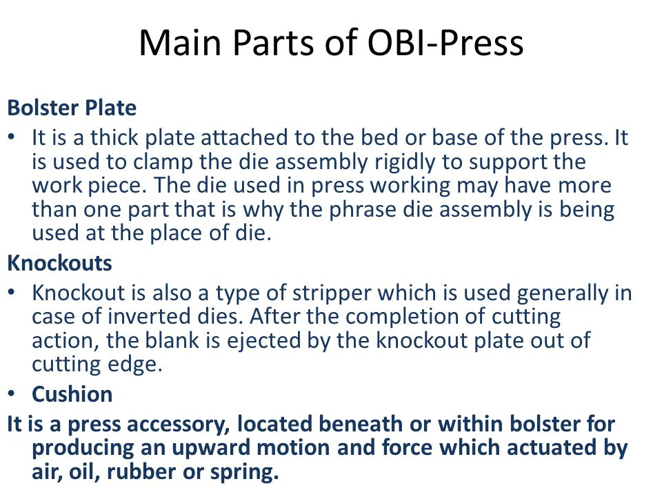 Main Parts of OBI-Press