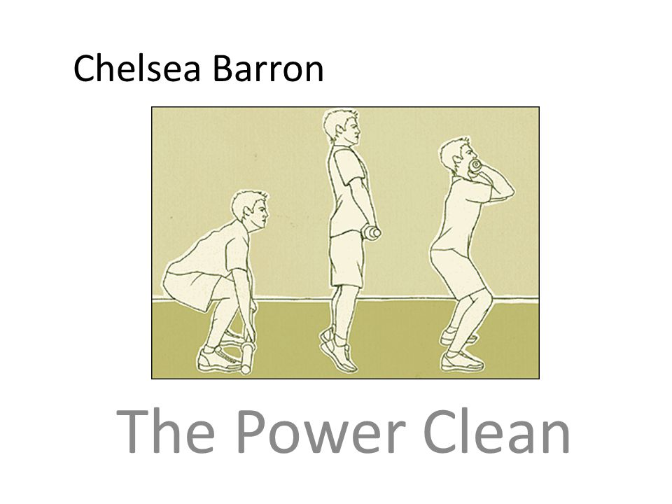 Chelsea Barron The Power Clean