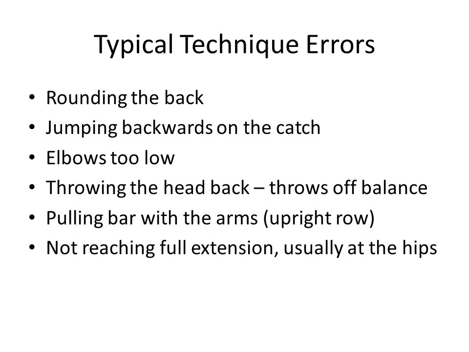 Typical Technique Errors