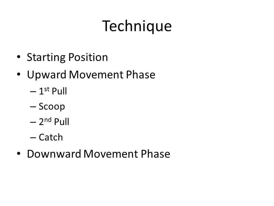 Technique Starting Position Upward Movement Phase
