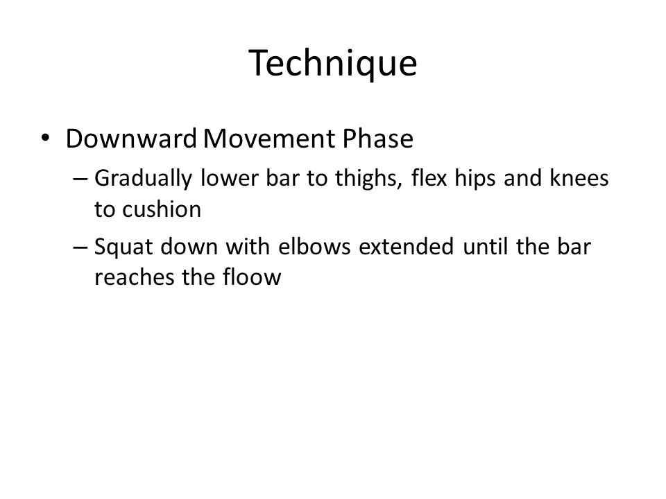 Technique Downward Movement Phase