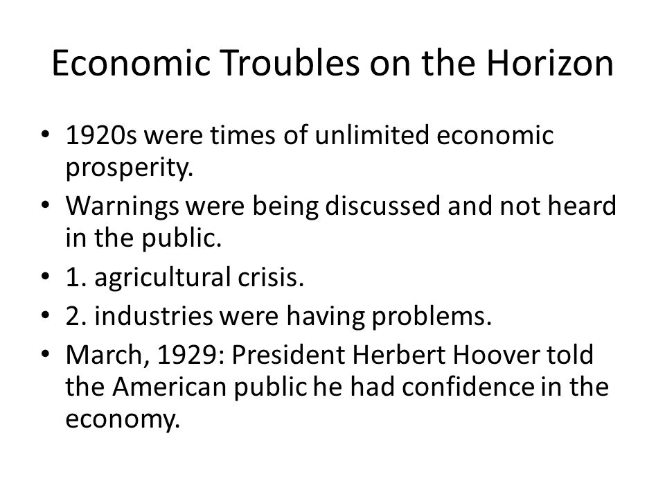 Economic Troubles on the Horizon