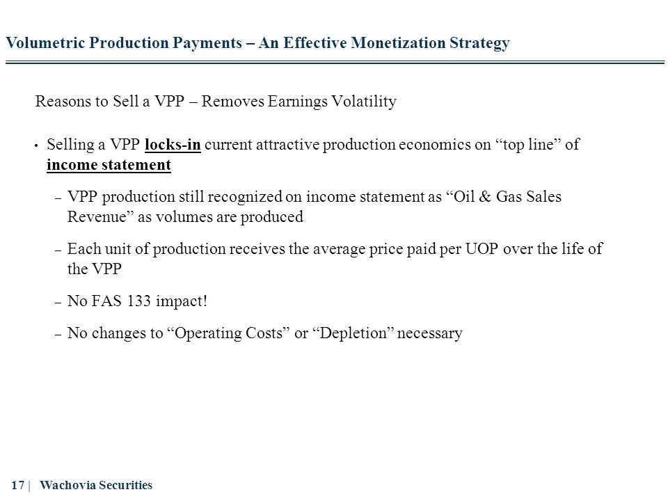 Reasons to Sell a VPP – Removes Earnings Volatility
