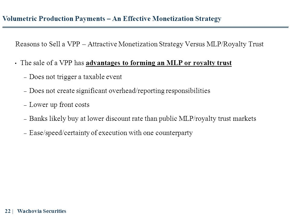 Volumetric Production Payments – An Effective Monetization Strategy