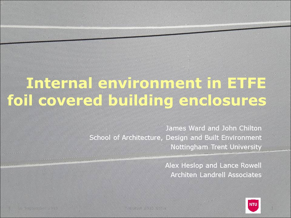 Internal environment in ETFE foil covered building enclosures