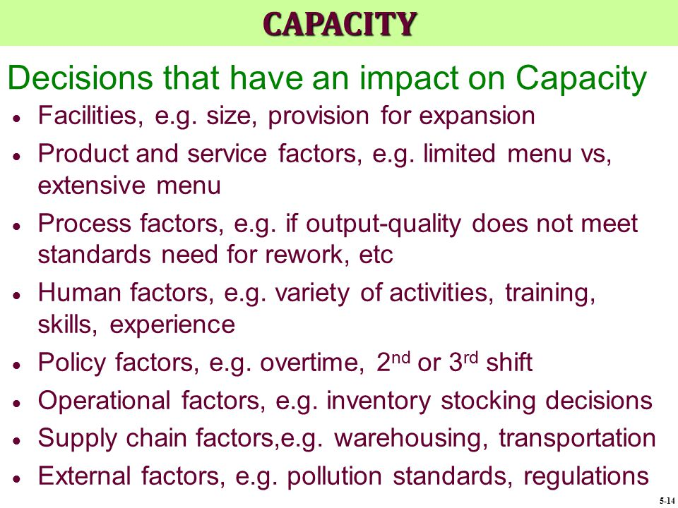 Decisions that have an impact on Capacity