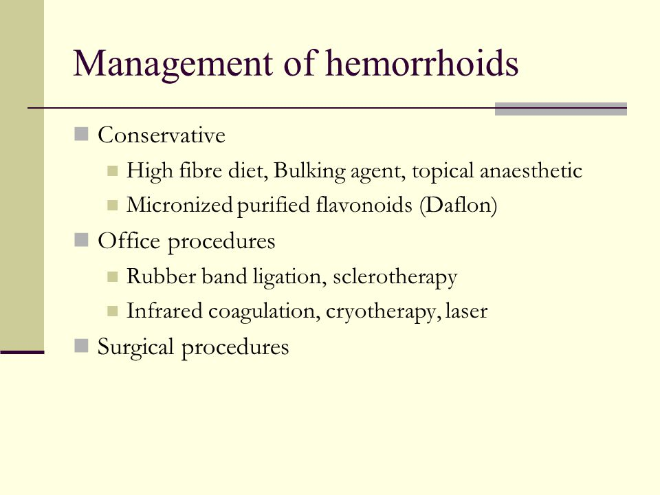 Management of hemorrhoids