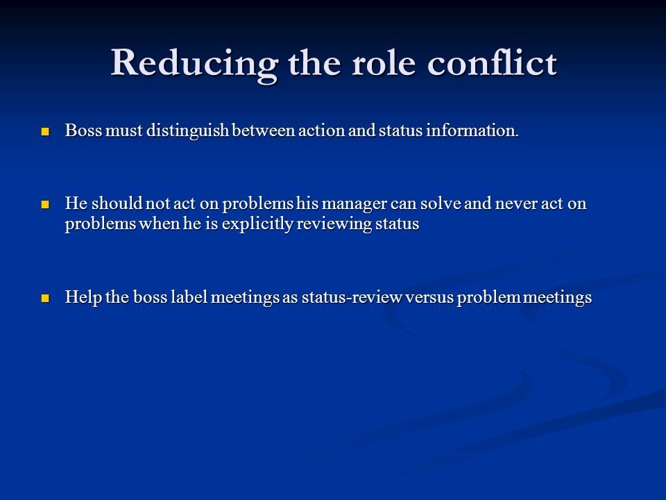 Reducing the role conflict