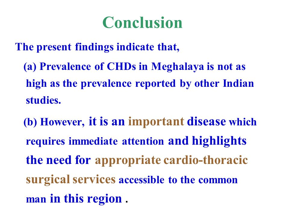 Conclusion The present findings indicate that,