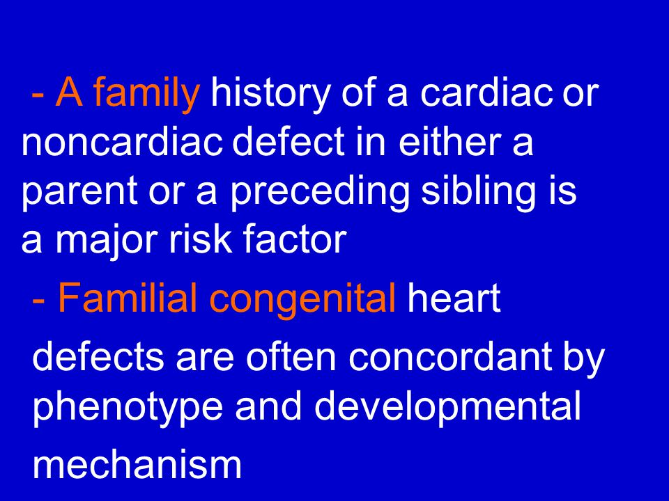 - Familial congenital heart