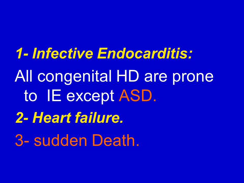 All congenital HD are prone to IE except ASD.