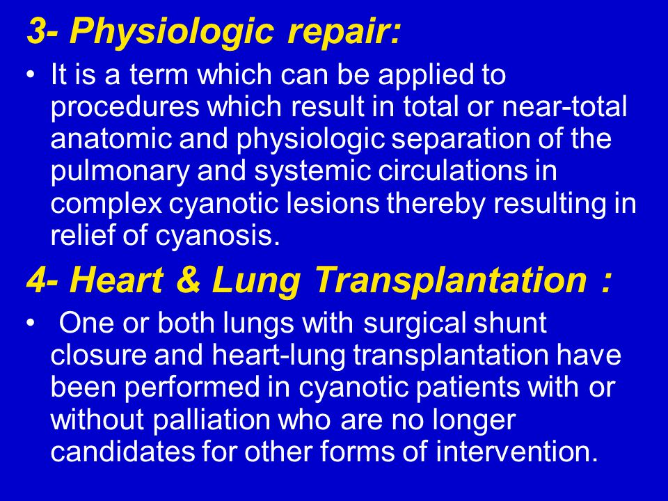 4- Heart & Lung Transplantation :