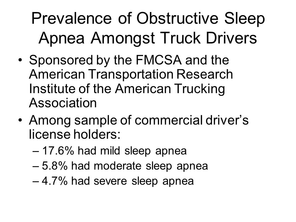 Prevalence of Obstructive Sleep Apnea Amongst Truck Drivers