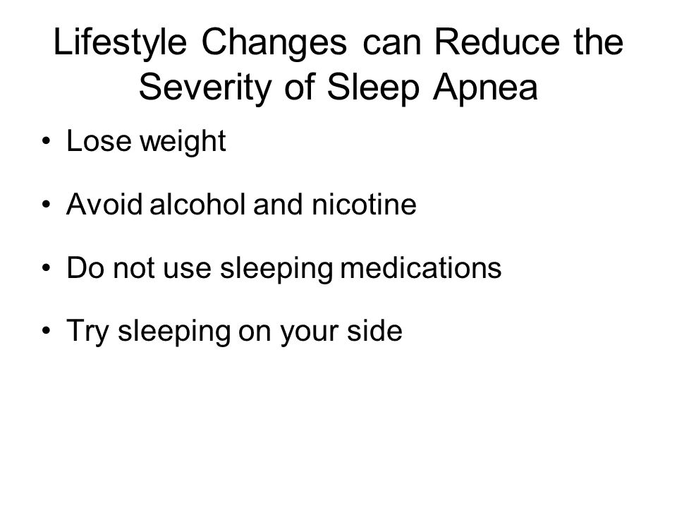 Lifestyle Changes can Reduce the Severity of Sleep Apnea
