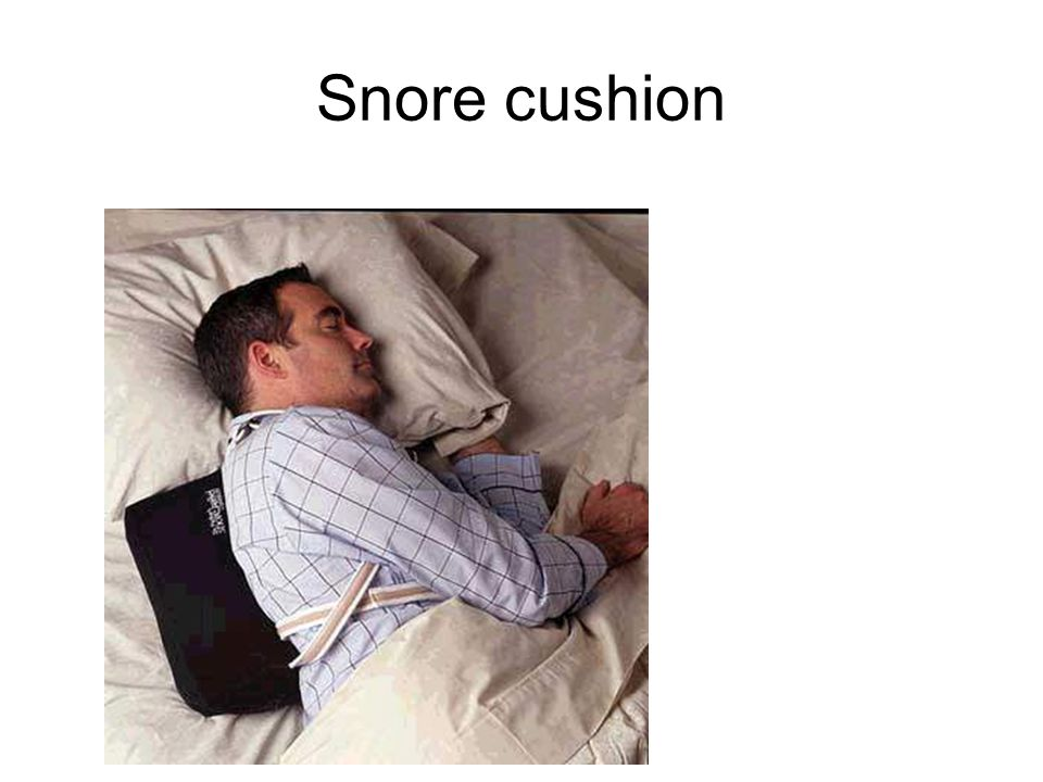 Snore cushion