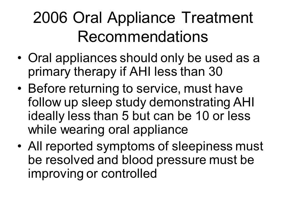 2006 Oral Appliance Treatment Recommendations