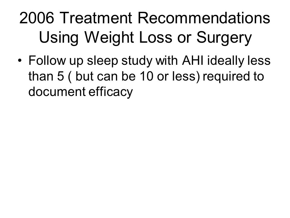 2006 Treatment Recommendations Using Weight Loss or Surgery