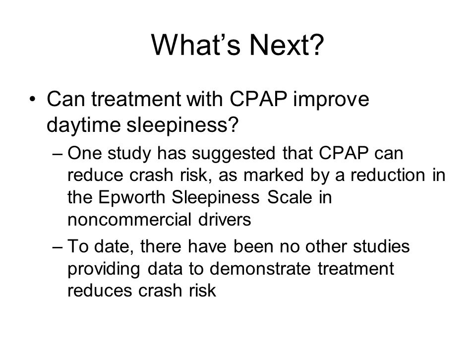 What's Next Can treatment with CPAP improve daytime sleepiness