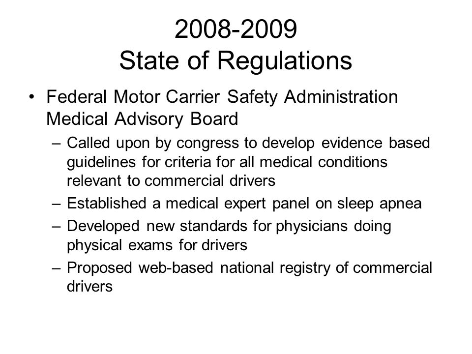 2008-2009 State of Regulations Federal Motor Carrier Safety Administration Medical Advisory Board.