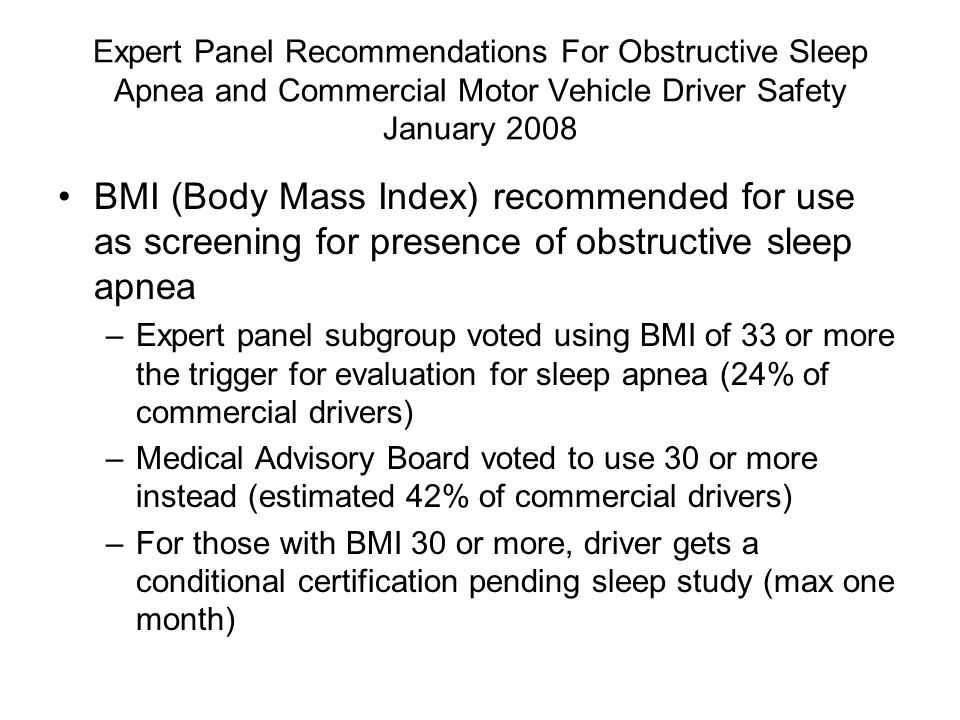 Expert Panel Recommendations For Obstructive Sleep Apnea and Commercial Motor Vehicle Driver Safety January 2008