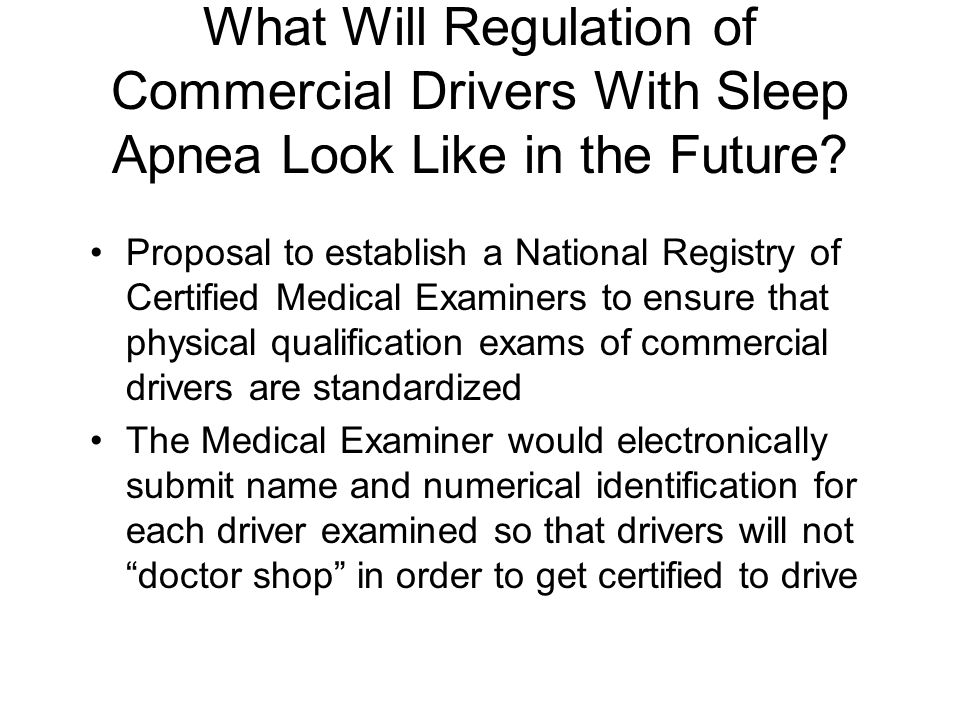 What Will Regulation of Commercial Drivers With Sleep Apnea Look Like in the Future