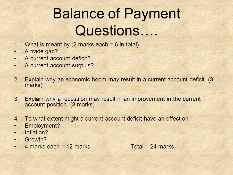Balance of Payment Questions….