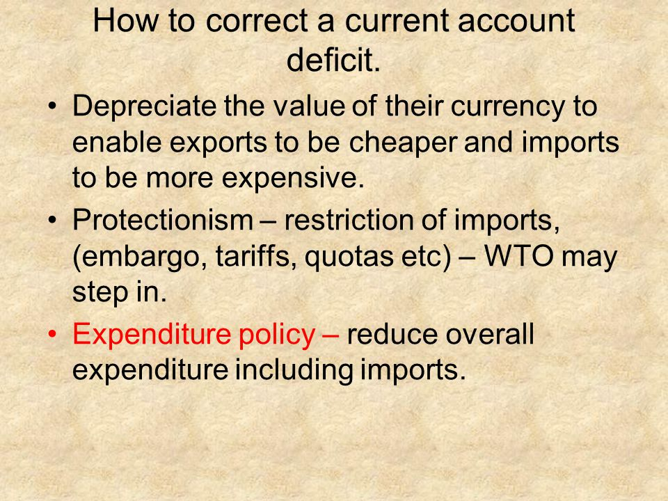 How to correct a current account deficit.