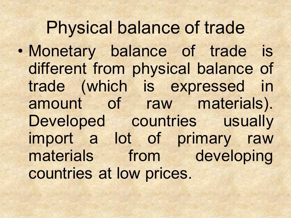Physical balance of trade