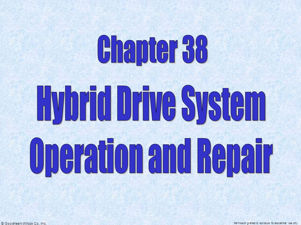 Chapter 38 Hybrid Drive System Operation and Repair