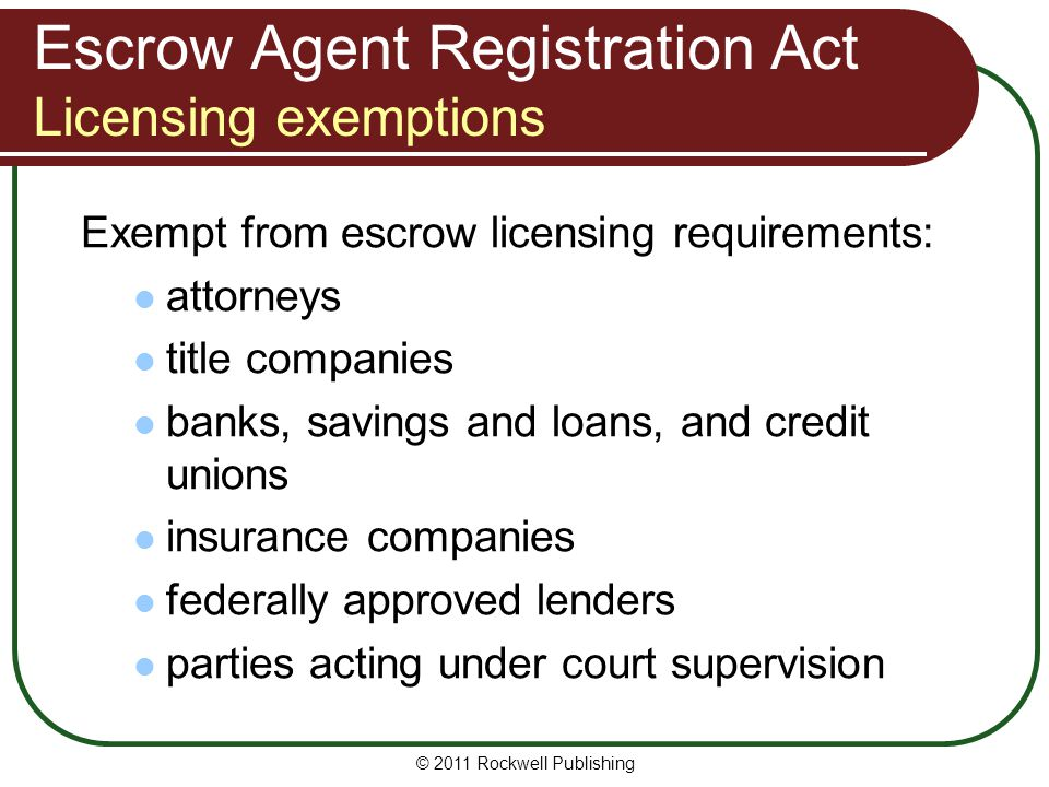 Escrow Agent Registration Act Licensing exemptions