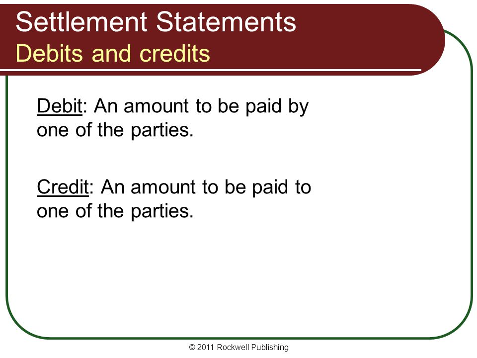 Settlement Statements Debits and credits