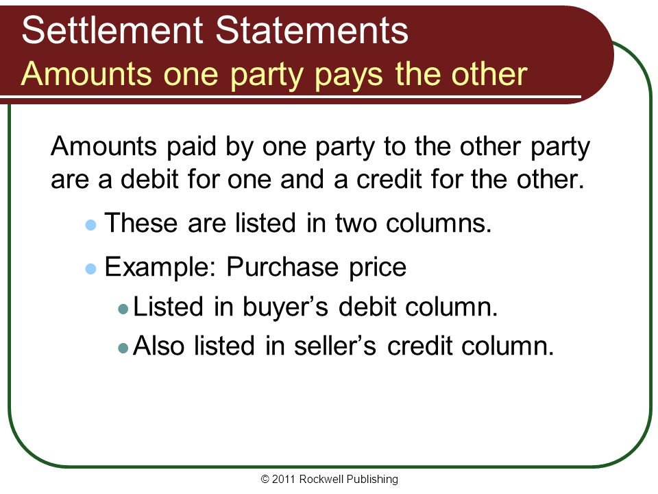 Settlement Statements Amounts one party pays the other