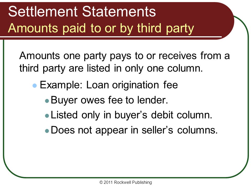 Settlement Statements Amounts paid to or by third party