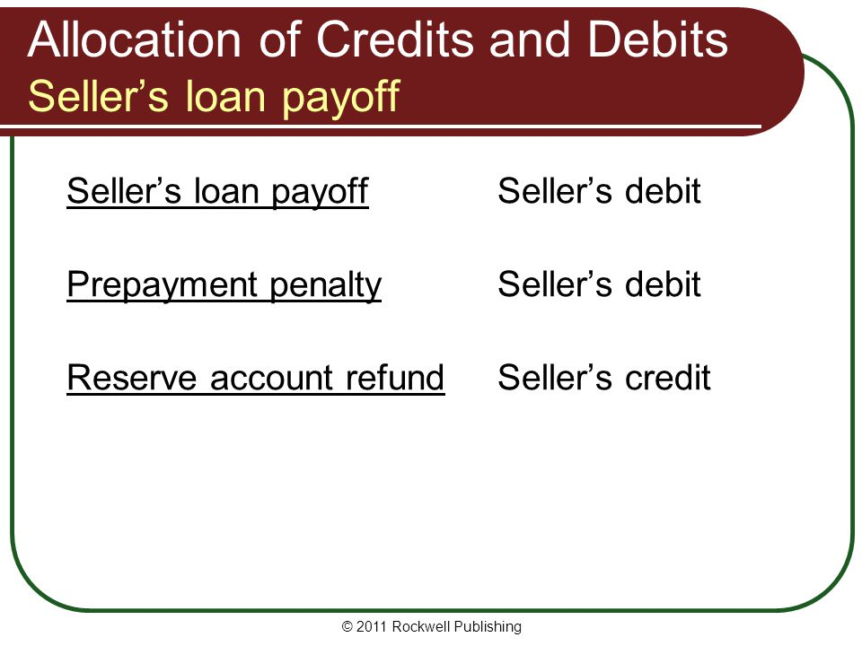 Allocation of Credits and Debits Seller's loan payoff