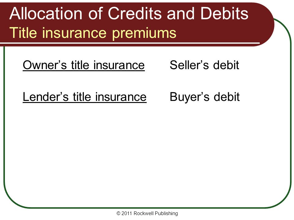 Allocation of Credits and Debits Title insurance premiums