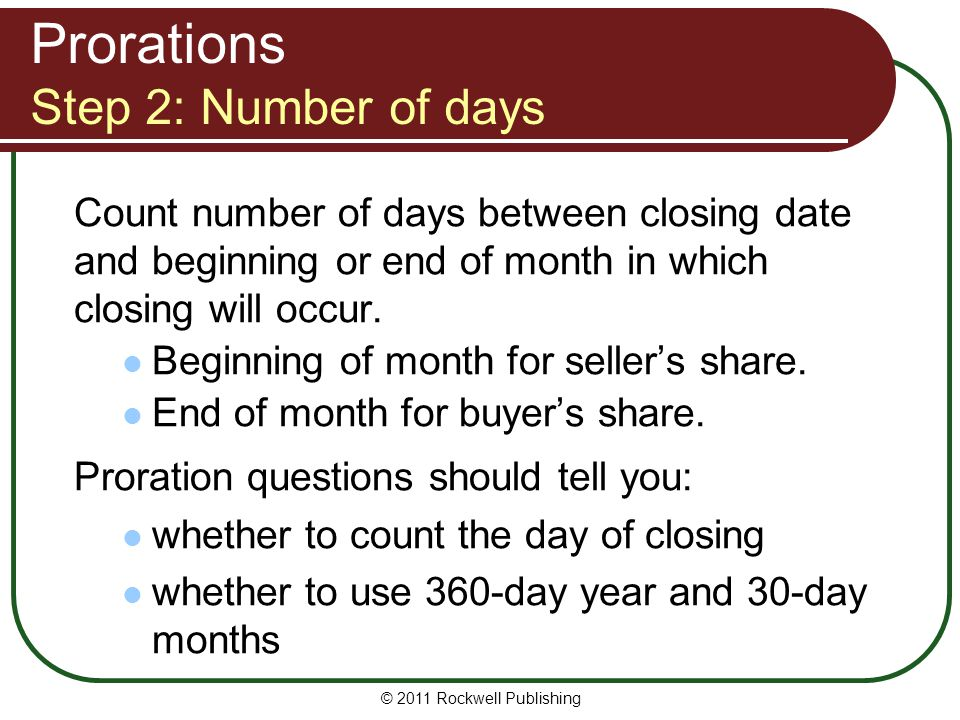 Prorations Step 2: Number of days