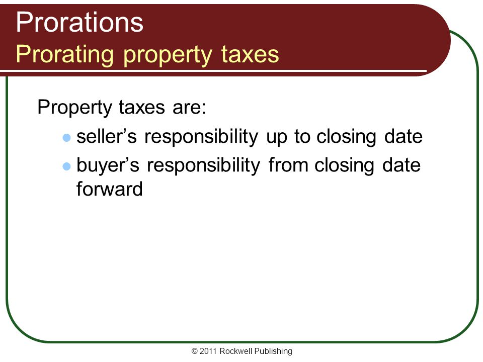 Prorations Prorating property taxes