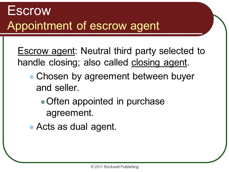 Escrow Appointment of escrow agent
