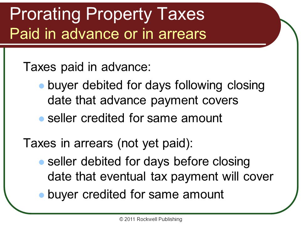 Prorating Property Taxes Paid in advance or in arrears