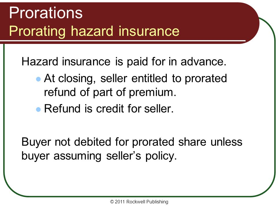 Prorations Prorating hazard insurance