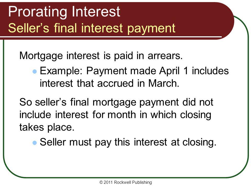 Prorating Interest Seller's final interest payment