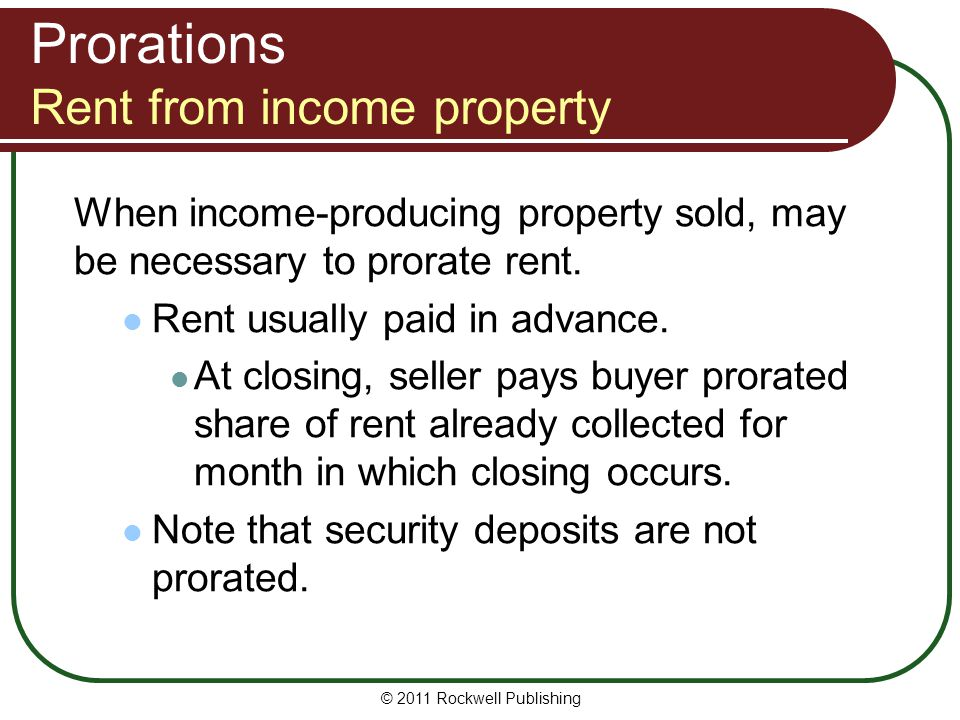 Prorations Rent from income property