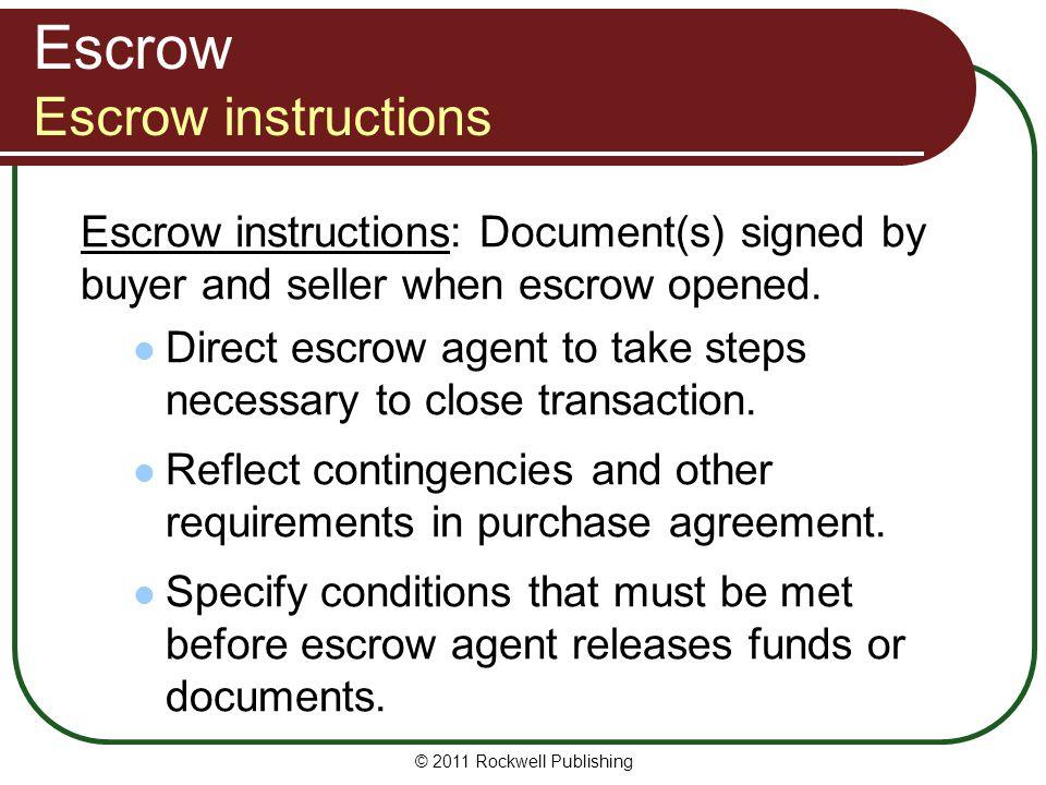 Escrow Escrow instructions