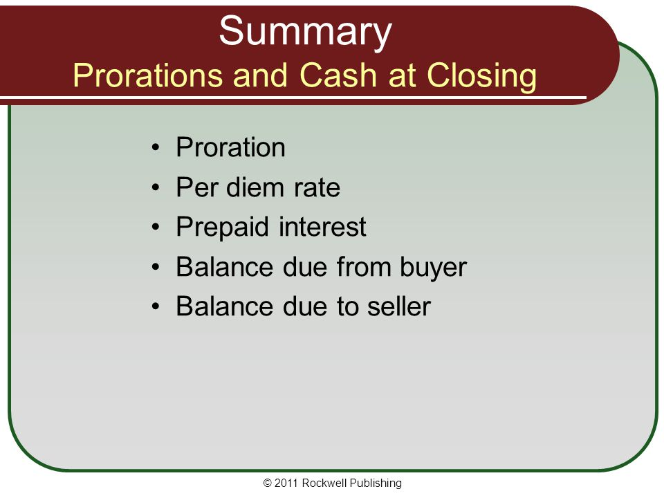 Summary Prorations and Cash at Closing