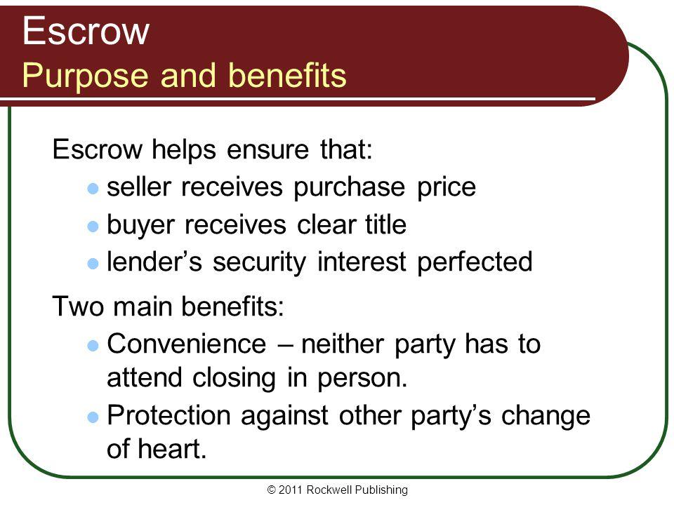 Escrow Purpose and benefits